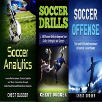 Soccer Coaching Bundle: 3 Books in 1 - Chest Dugger