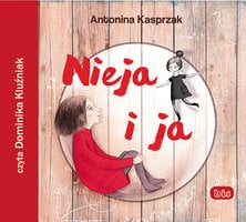 Nieja i ja - Antonina Kasprzak