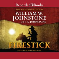 Firestick - J.A. Johnstone, William W. Johnstone