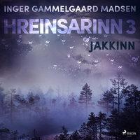 Hreinsarinn 3: Jakkinn - Inger Gammelgaard Madsen