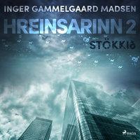 Hreinsarinn 2: Stökkið - Inger Gammelgaard Madsen