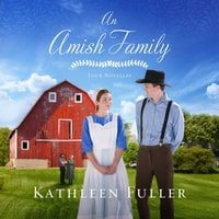 An Amish Family - Kathleen Fuller