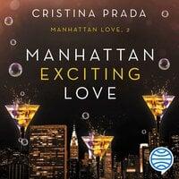 Manhattan Exciting Love - Cristina Prada
