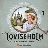 Loviseholm - Sæson 1 - Forandringens vinde - Veronica Almer
