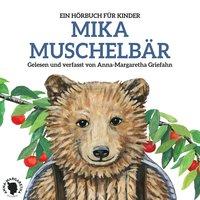 Mika Muschelbär - Anna-Margaretha Griefahn