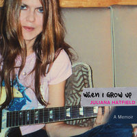 When I Grow Up - Juliana Hatfield