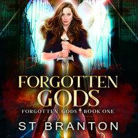 Forgotten Gods - ST Branton, CM Raymond, L. E. Barbant