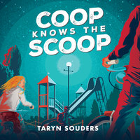 Coop Knows the Scoop - Taryn Souders