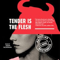 Tender is the Flesh - Agustina Bazterrica