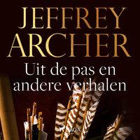 Uit de pas en andere verhalen - Jeffrey Archer