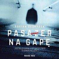 Pasażer na gapę - Adrian Bednarek