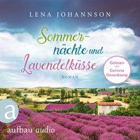 Sommernächte und Lavendelküsse - Lena Johannson