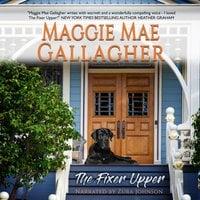 The Fixer Upper - Maggie Mae Gallagher