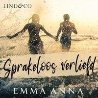 Sprakeloos verliefd - Emma Anna