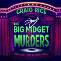 The Big Midget Murders - Craig Rice