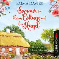 Sommer im kleinen Cottage auf dem Hügel - Emma Davies