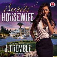 Secrets of a Housewife - J. Tremble
