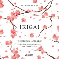 Ikigai - Bettina Lemke