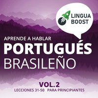 Aprende a hablar portugués brasileño Vol. 2 - LinguaBoost