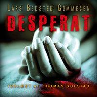 Desperat - Lars Bedsted Gommesen