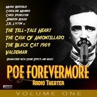 Poe Forevermore Radio Theater Volume One - Edgar Allan Poe, Mark Redfield, Tony Tsendeas