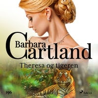 Theresa og tigeren - Barbara Cartland