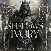 Shadows of Ivory - TL Greylock, Bryce O'Connor