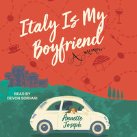 Italy is My Boyfriend - Annette Joseph