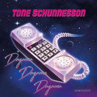 Dagarna, dagarna, dagarna - Tone Schunnesson