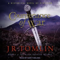 Countenance of War: A Historical Novel of Scotland - J.R. Tomlin