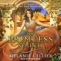 The Princess Search: A Retelling of The Ugly Duckling - Melanie Cellier