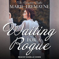 Waiting for a Rogue - Marie Tremayne