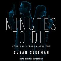 Minutes to Die - Susan Sleeman
