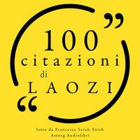 100 citazioni di Laozi - Laozi