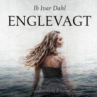 Englevagt - Ib Ivar Dahl