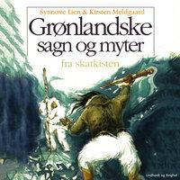 Grønlandske sagn og myter - Kirsten Meldgaard