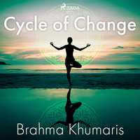 Cycle of Change - Brahma Khumaris