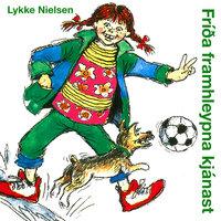 Fríða framhleypna kjánast - Lykke Nielsen
