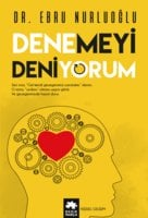 Denemeyi Deniyorum - Dr. Ebru Nurluoğlu