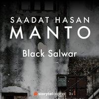Black Salwar - Sadat Hasan Manto