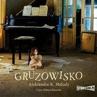 Gruzowisko - Aleksandra Katarzyna Maludy