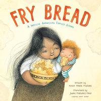 Fry Bread - Kevin Noble Maillard