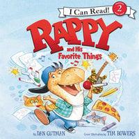 Rappy and His Favorite Things - Dan Gutman