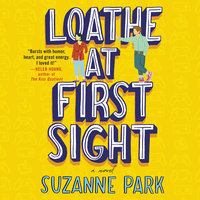 Loathe at First Sight - Suzanne Park