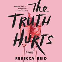 The Truth Hurts - Rebecca Reid