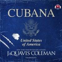 Cubana - JaQuavis Coleman