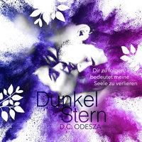 Dunkel Stern - D.C. Odesza