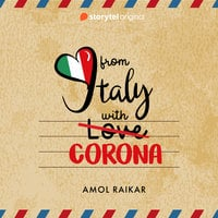 From Italy with Corona - Amol Raikar
