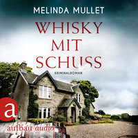 Whisky mit Schuss - Melinda Mullet