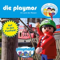 Die Playmos: Im Land der Riesen - Florian Fickel, David Bredel